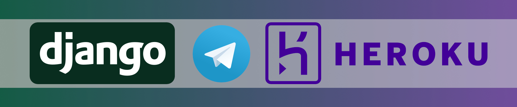 Header Image showing Django, Telegram, Heroku logos